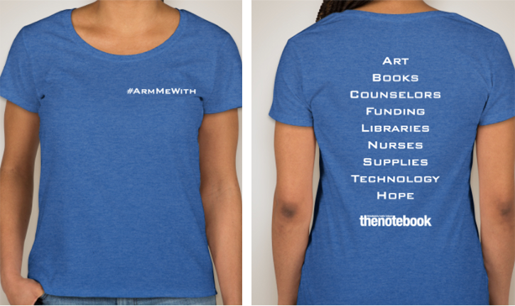 The Philadelphia Public School Notebook is selling an #ArmMeWith shirt to raise money for their newspaper.